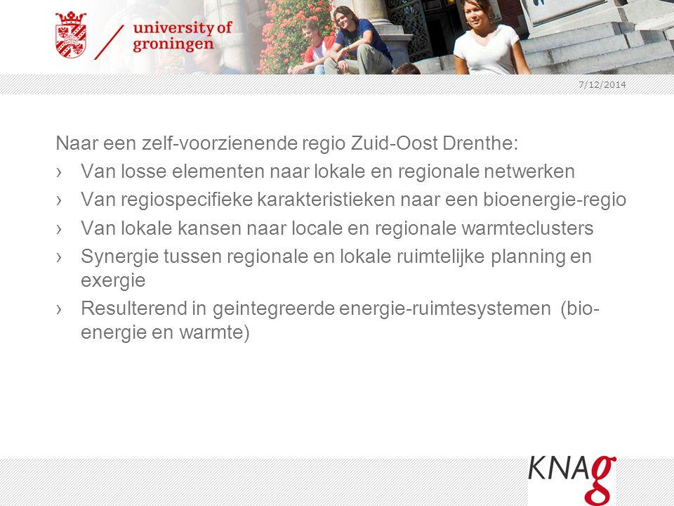 7/12/2014 Naar een zelf-voorzienende regio Zuid-Oost Drenthe: ›Van losse elementen naar lokale en regionale netwerken ›Van regiospecifieke karakterist