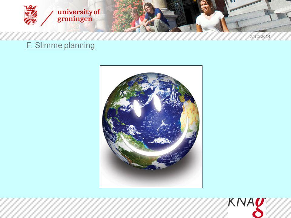 7/12/2014 F. Slimme planning