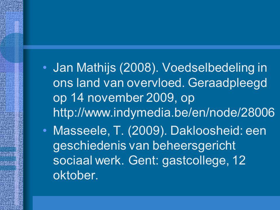 Jan Mathijs (2008).Voedselbedeling in ons land van overvloed.