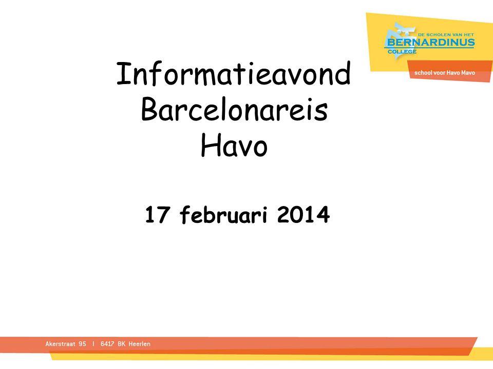Informatieavond Barcelonareis Havo 17 februari 2014
