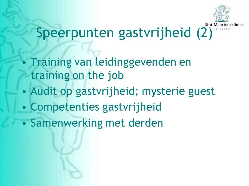 Speerpunten gastvrijheid (2) Training van leidinggevenden en training on the job Audit op gastvrijheid; mysterie guest Competenties gastvrijheid Samenwerking met derden