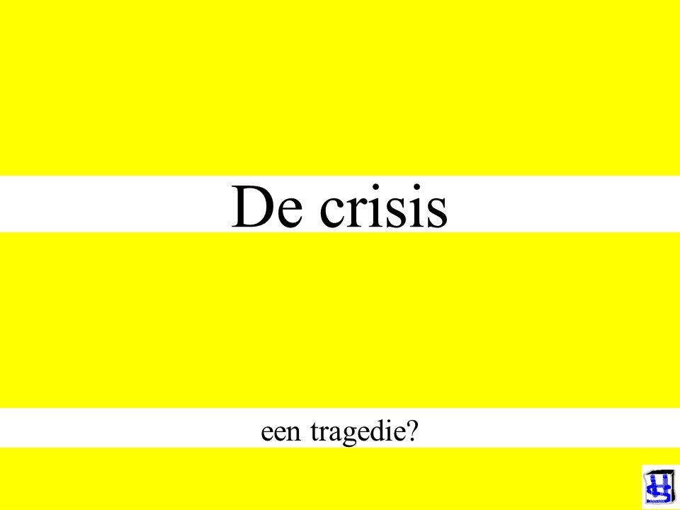 De crisis een tragedie?