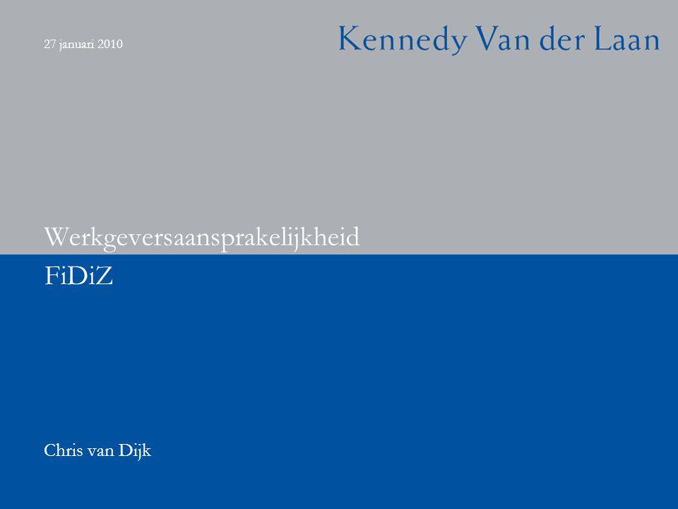 27 januari 2010 FiDiZ Werkgeversaansprakelijkheid Chris van Dijk