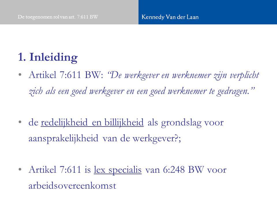 De toegenomen rol van art.7:611 BW 1.