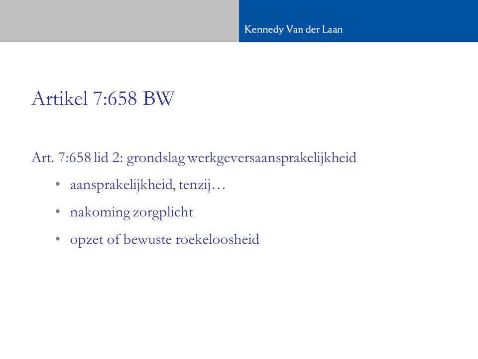 HR 17 april 2009, RvdW 2009/552 (rolschaatsen) Workshop rolschaatsen: direct na werktijd, op kantoor, goedkeuring directie en rolschaatsen gehuurd door werkgever; workshop zelf uitbesteed aan derden Hof: geen rol voor 7:658 BW ( niet in uitoefening werkzaamheden ), maar in deze situatie wel zorg- en preventieplicht op grond van 7:611 BW; die is geschonden (waarbij fouten van derden voor rekening werkgever komen)
