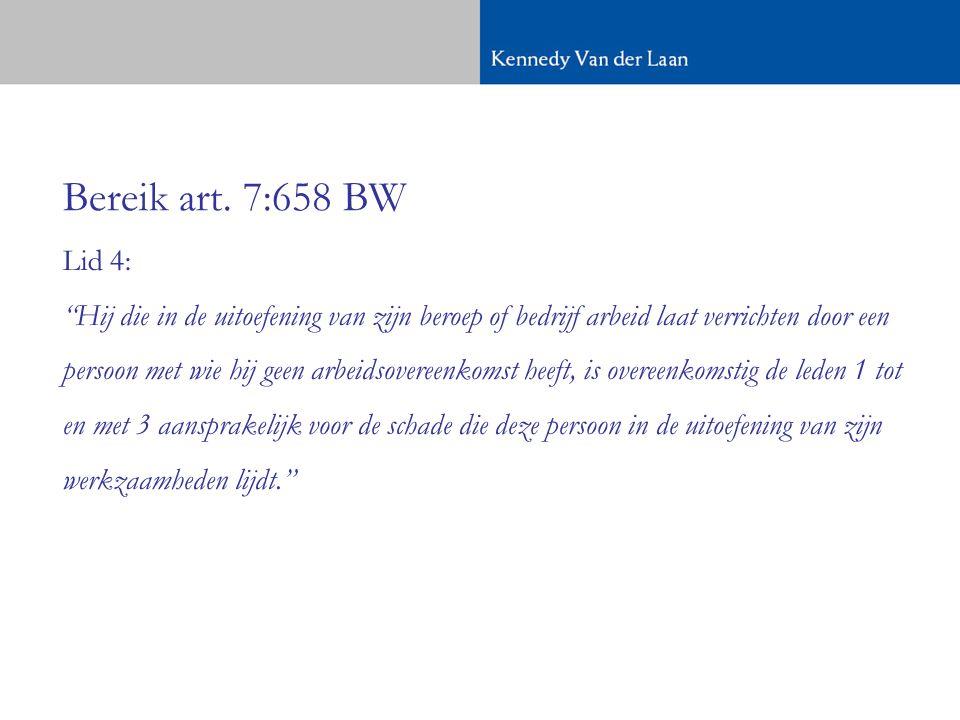 Voorbeelden toepassing artikel 7:658 lid 4 BW Kantonrechter Schiedam 7 december 2004, JAR 2005, 41 Maarten en Huig