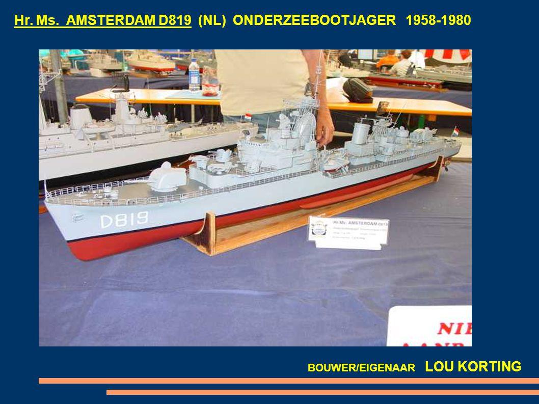 Hr. Ms. AMSTERDAM D819 (NL) ONDERZEEBOOTJAGER 1958-1980 BOUWER/EIGENAAR LOU KORTING