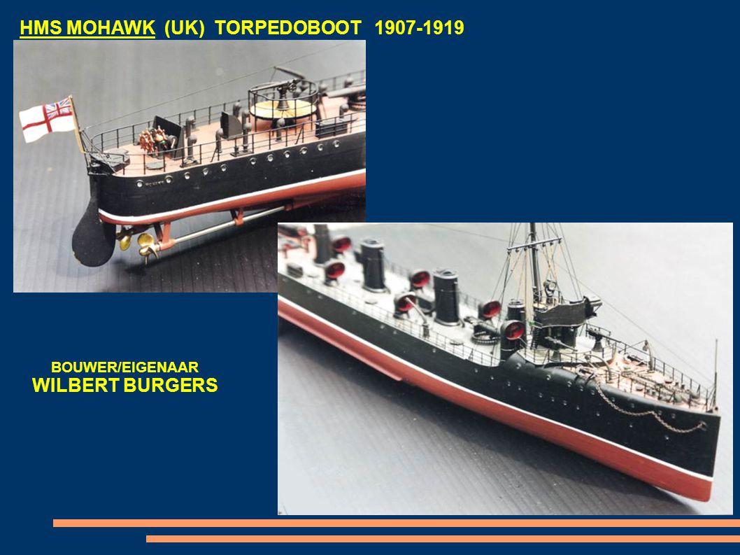 HMS MOHAWK (UK) TORPEDOBOOT 1907-1919 BOUWER/EIGENAAR WILBERT BURGERS