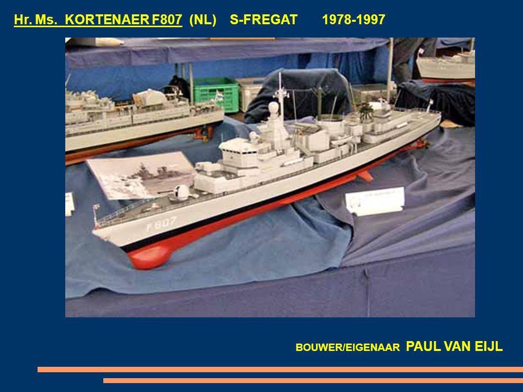 Hr. Ms. KORTENAER F807 (NL) S-FREGAT 1978-1997 BOUWER/EIGENAAR PAUL VAN EIJL