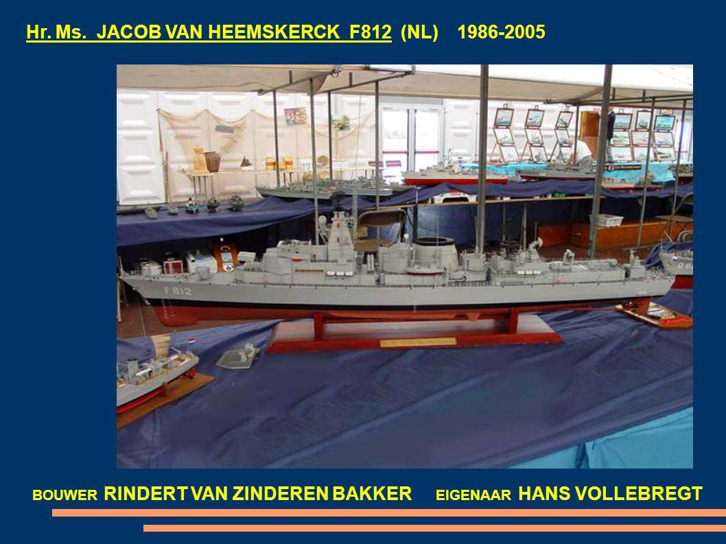 Hr. Ms. JACOB VAN HEEMSKERCK F812 (NL) 1986-2005 BOUWER RINDERT VAN ZINDEREN BAKKER EIGENAAR HANS VOLLEBREGT