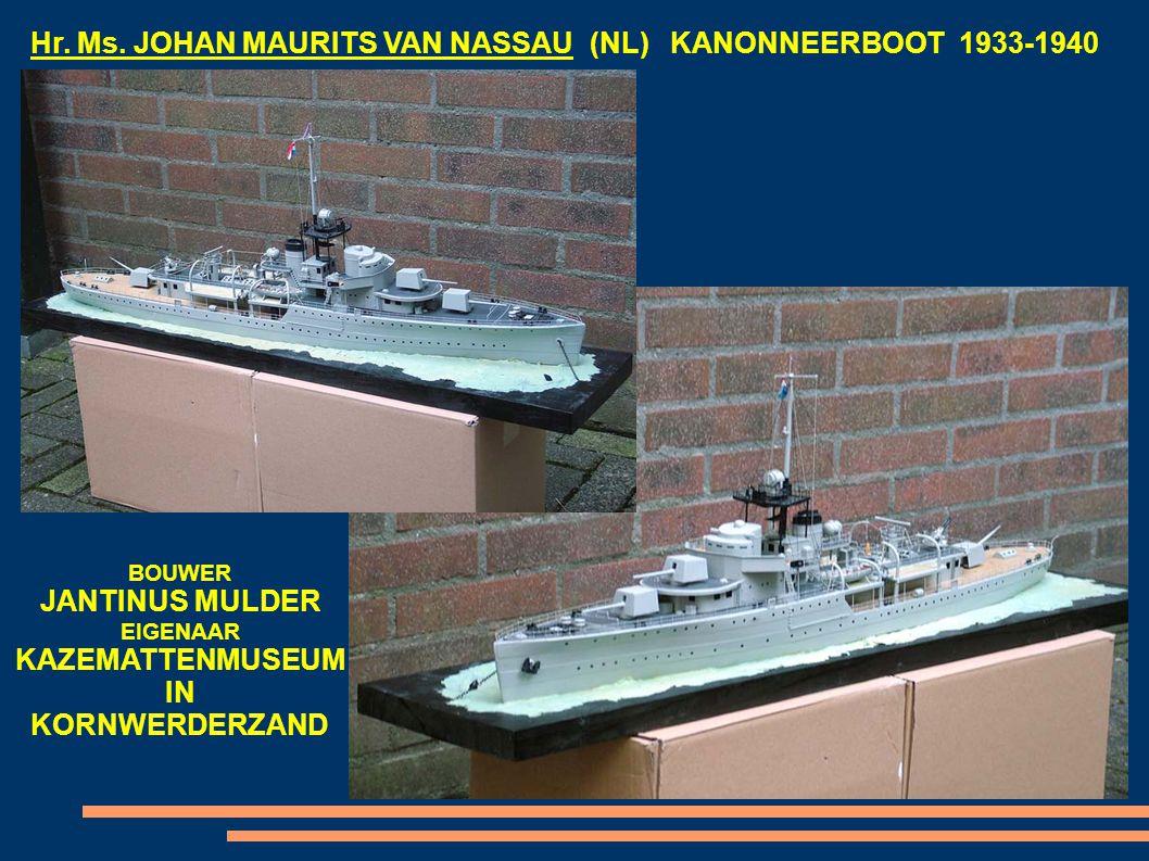 Hr. Ms. JOHAN MAURITS VAN NASSAU (NL) KANONNEERBOOT 1933-1940 BOUWER JANTINUS MULDER EIGENAAR KAZEMATTENMUSEUM IN KORNWERDERZAND