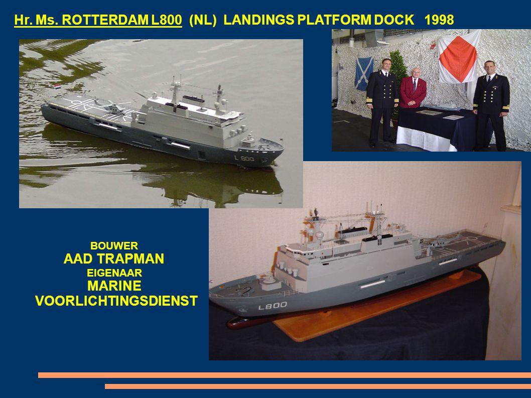 Hr. Ms. ROTTERDAM L800 (NL) LANDINGS PLATFORM DOCK 1998 BOUWER AAD TRAPMAN EIGENAAR MARINE VOORLICHTINGSDIENST