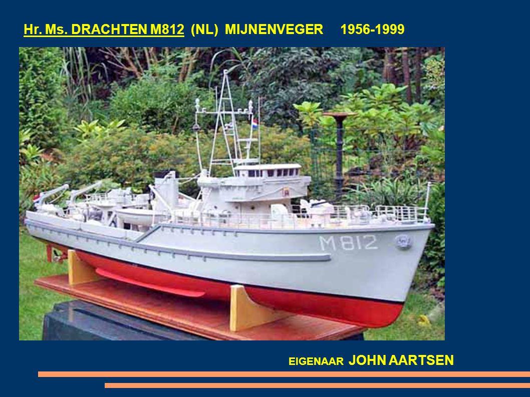 Hr. Ms. DRACHTEN M812 (NL) MIJNENVEGER 1956-1999 EIGENAAR JOHN AARTSEN