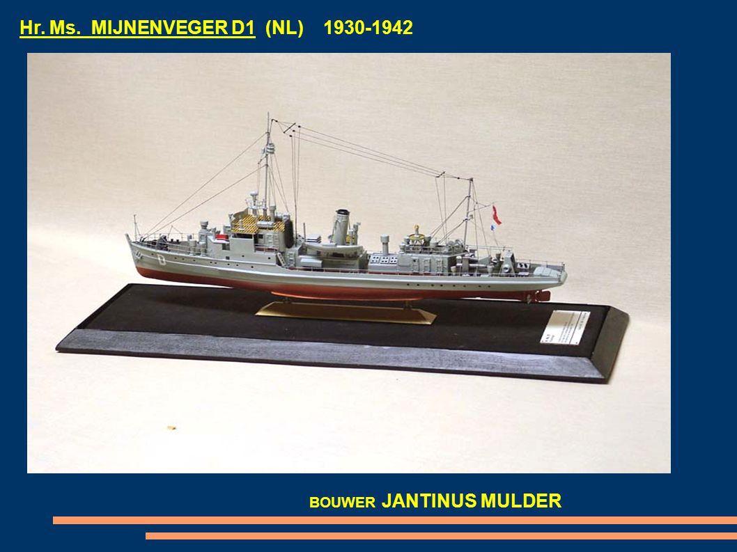Hr. Ms. MIJNENVEGER D1 (NL) 1930-1942 BOUWER JANTINUS MULDER