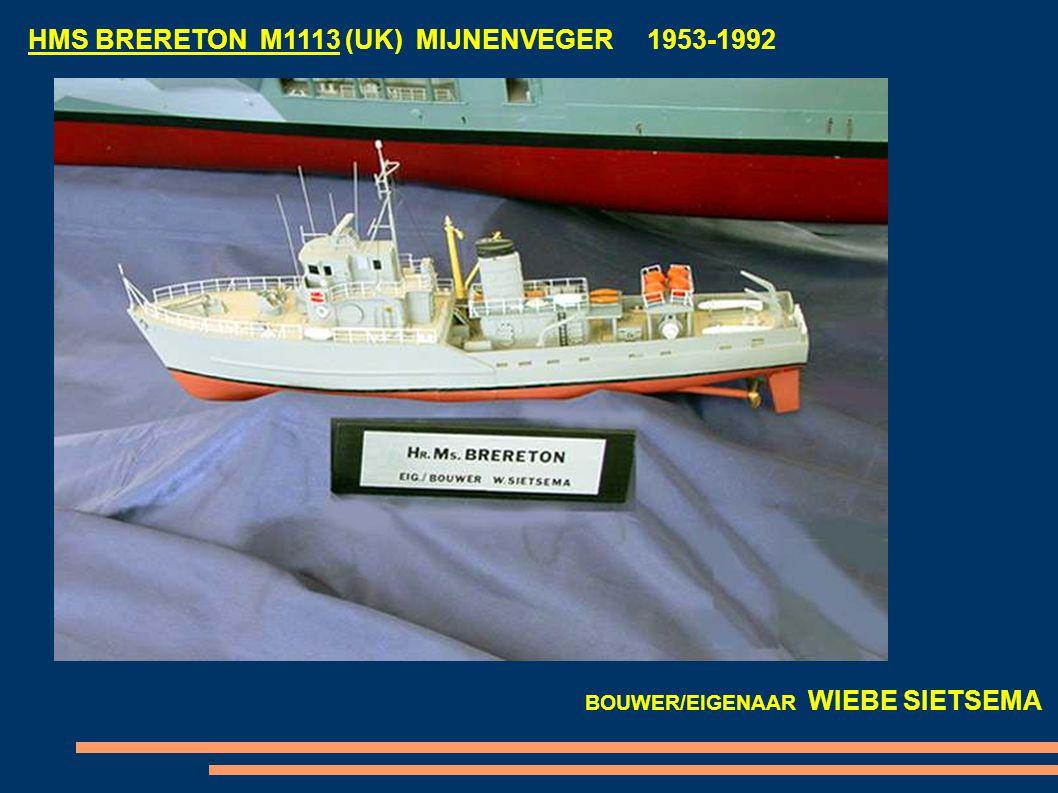 HMS BRERETON M1113 (UK) MIJNENVEGER 1953-1992 BOUWER/EIGENAAR WIEBE SIETSEMA