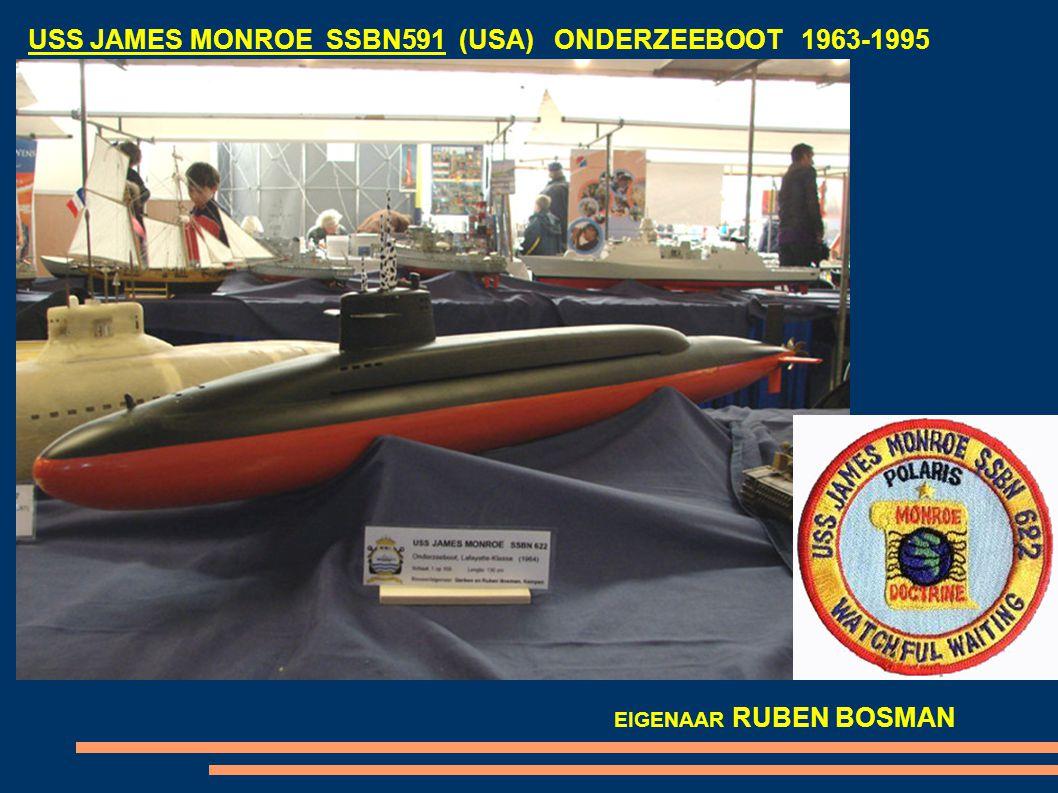 USS JAMES MONROE SSBN591 (USA) ONDERZEEBOOT 1963-1995 EIGENAAR RUBEN BOSMAN