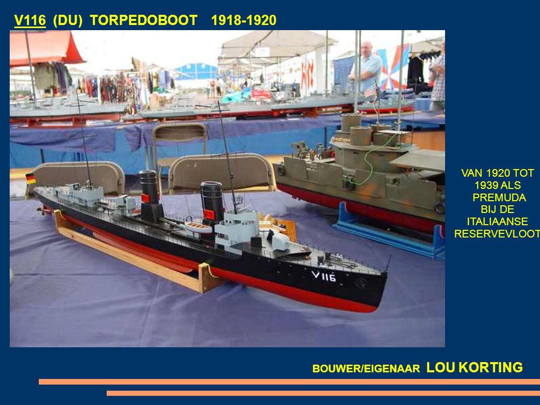 V116 (DU) TORPEDOBOOT 1918-1920 VAN 1920 TOT 1939 ALS PREMUDA BIJ DE ITALIAANSE RESERVEVLOOT BOUWER/EIGENAAR LOU KORTING