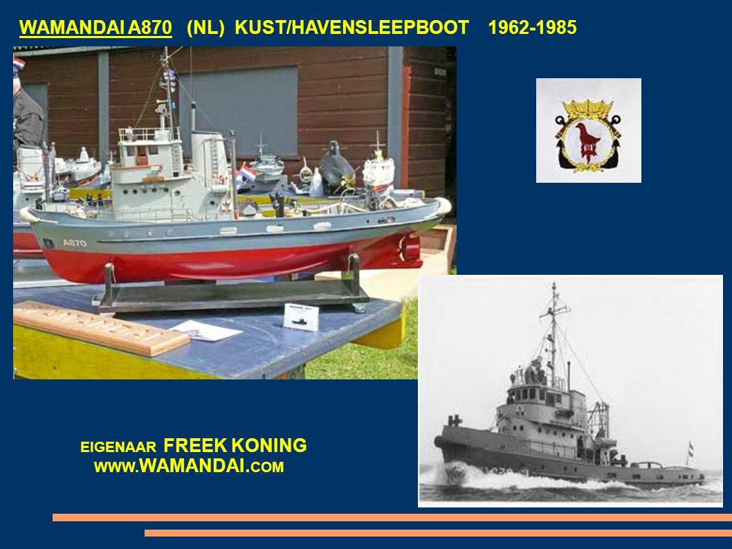 WAMANDAI A870 (NL) KUST/HAVENSLEEPBOOT 1962-1985 EIGENAAR FREEK KONING WWW. WAMANDAI. COM