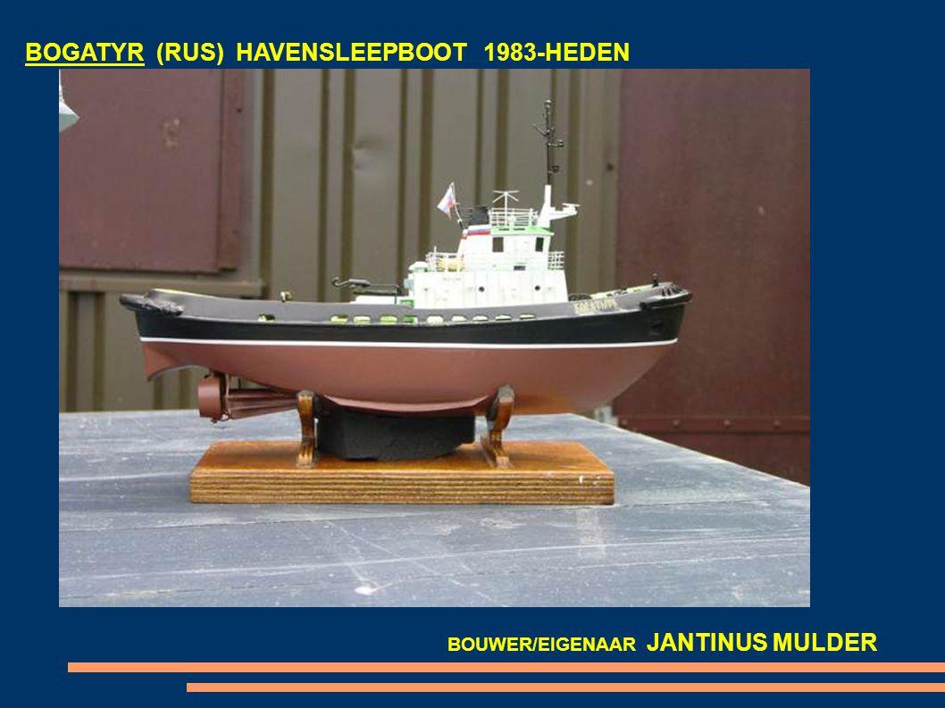 BOGATYR (RUS) HAVENSLEEPBOOT 1983-HEDEN BOUWER/EIGENAAR JANTINUS MULDER