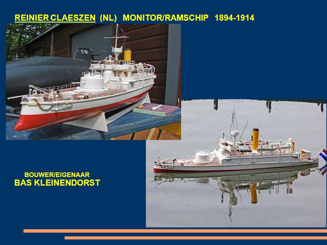 REINIER CLAESZEN (NL) MONITOR/RAMSCHIP 1894-1914 BOUWER/EIGENAAR BAS KLEINENDORST