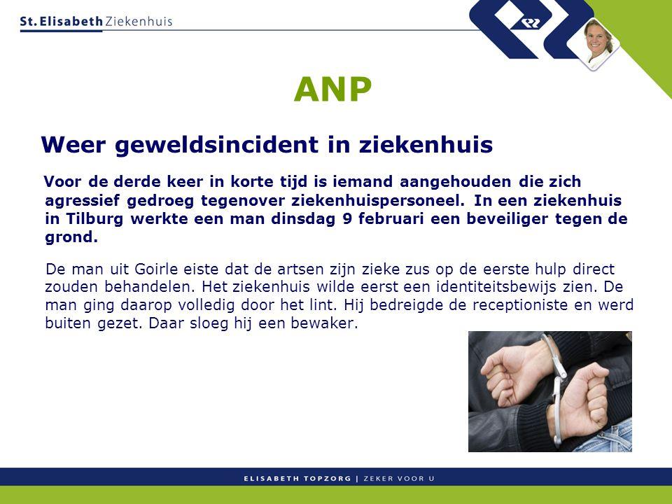 ANP Weer geweldsincident in ziekenhuis Voor de derde keer in korte tijd is iemand aangehouden die zich agressief gedroeg tegenover ziekenhuispersoneel