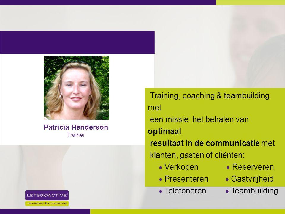 2 Training, coaching & teambuilding met een missie: het behalen van optimaal resultaat in de communicatie met klanten, gasten of cliënten:  Verkopen