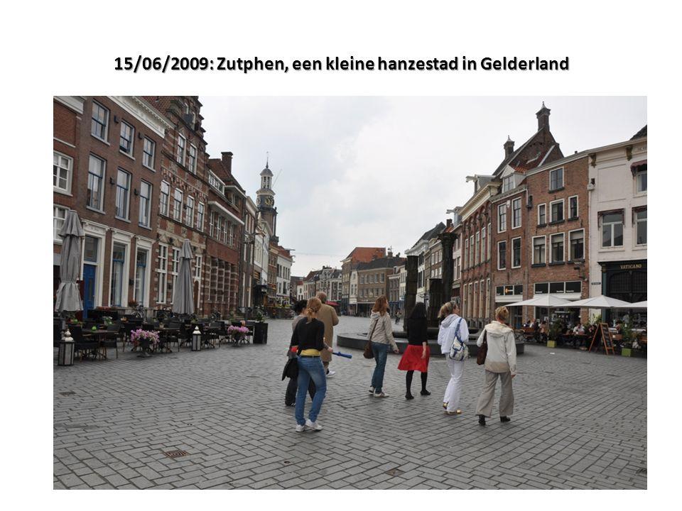 15/06/2009: Zutphen, een kleine hanzestad in Gelderland