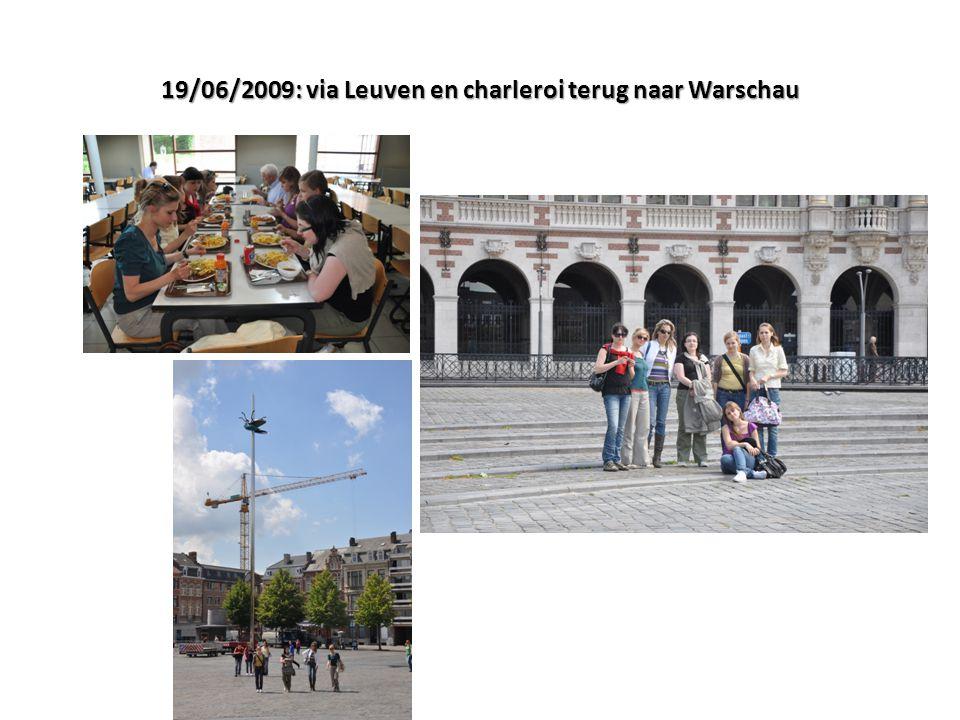 19/06/2009: via Leuven en charleroi terug naar Warschau
