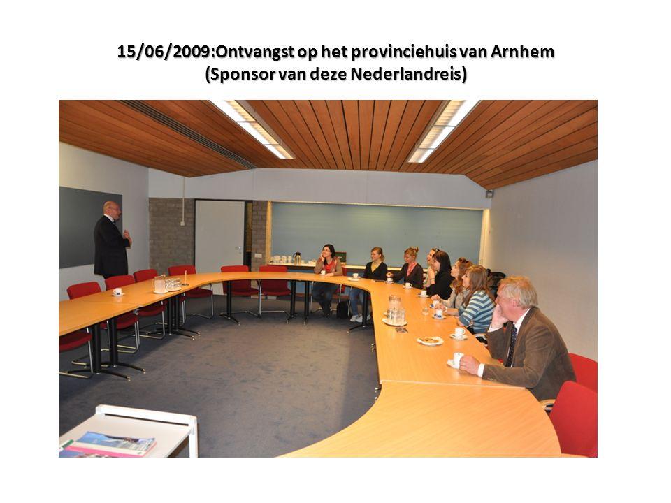 15/06/2009:Ontvangst op het provinciehuis van Arnhem (Sponsor van deze Nederlandreis)