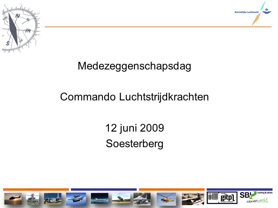 Medezeggenschapsdag Commando Luchtstrijdkrachten 12 juni 2009 Soesterberg