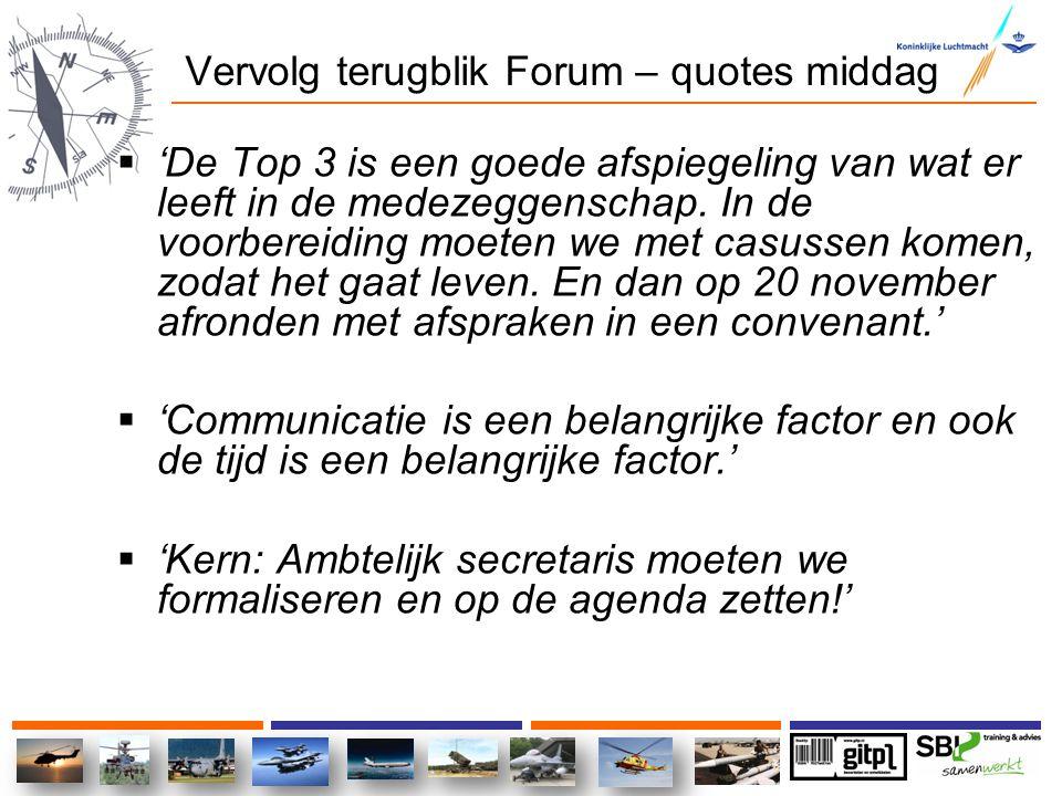 Vervolg terugblik Forum – quotes middag  'De Top 3 is een goede afspiegeling van wat er leeft in de medezeggenschap. In de voorbereiding moeten we me