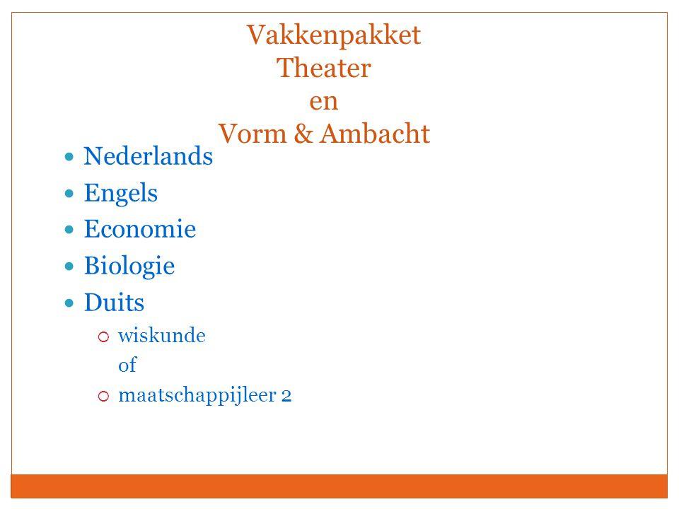 Vakkenpakket Theater en Vorm & Ambacht Nederlands Engels Economie Biologie Duits  wiskunde of  maatschappijleer 2