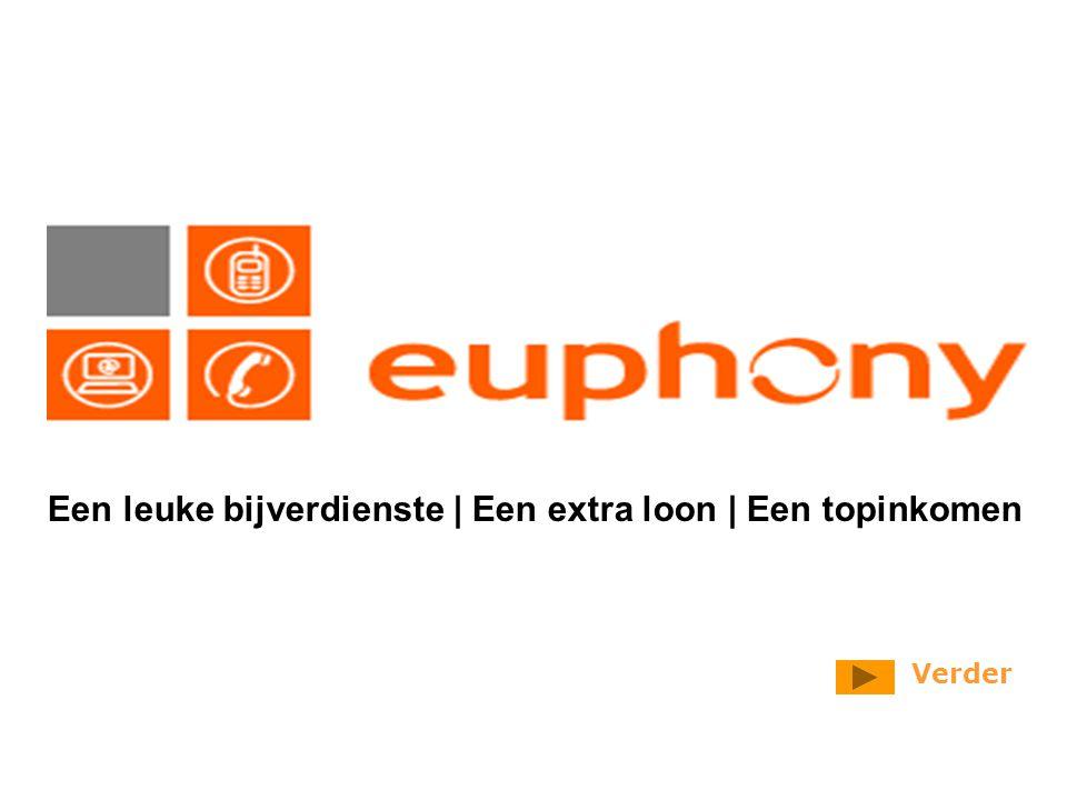 Wenst u meer informatie over de mogelijkheden als Euphony medewerker.
