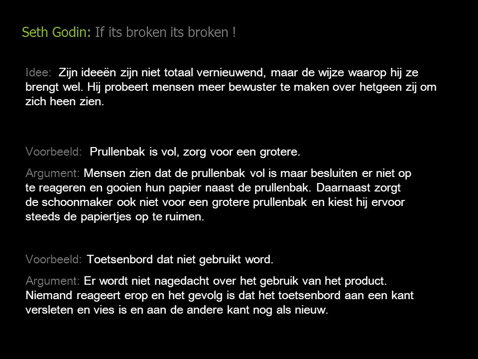 Seth Godin: If its broken its broken .