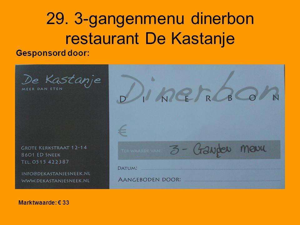 30. 3-gangenmenu dinerbon restaurant De Kastanje Marktwaarde: € 33 Gesponsord door: