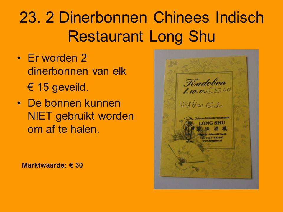 23. 2 Dinerbonnen Chinees Indisch Restaurant Long Shu Er worden 2 dinerbonnen van elk € 15 geveild.