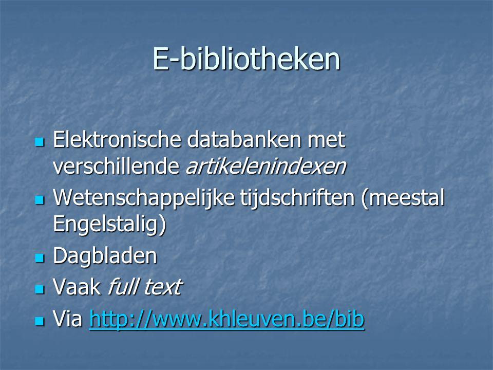 E-bibliotheken Elektronische databanken met verschillende artikelenindexen Elektronische databanken met verschillende artikelenindexen Wetenschappelij