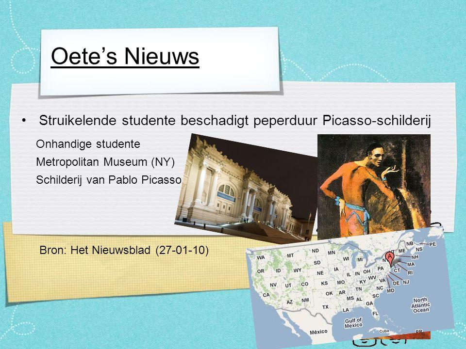 Oete's Nieuws Struikelende studente beschadigt peperduur Picasso-schilderij 's Werelds beroemdste restaurant gaat dicht.