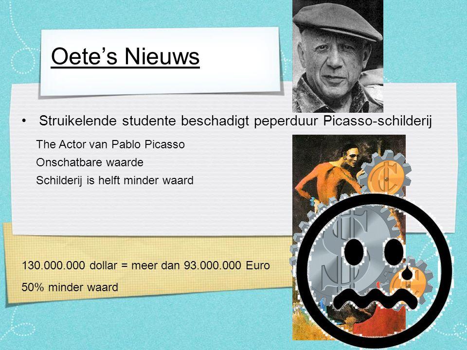 Struikelende studente beschadigt peperduur Picasso-schilderij Oete's Nieuws Bron: Het Nieuwsblad (27-01-10) Onhandige studente Metropolitan Museum (NY) Schilderij van Pablo Picasso is beschadigd
