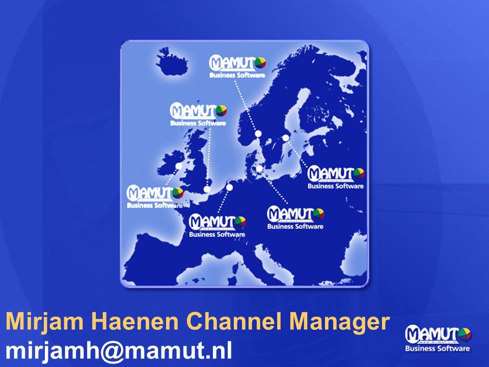 Mirjam Haenen Channel Manager mirjamh@mamut.nl