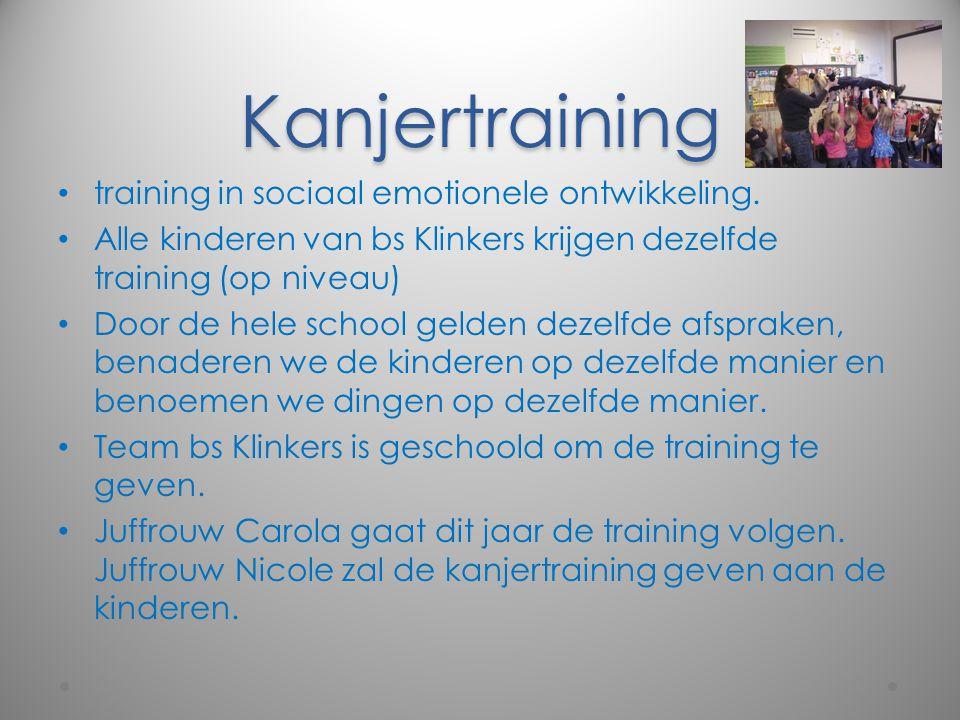 Kanjertraining training in sociaal emotionele ontwikkeling. Alle kinderen van bs Klinkers krijgen dezelfde training (op niveau) Door de hele school ge