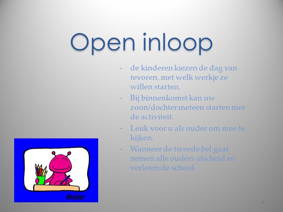 Open inloop -de kinderen kiezen de dag van tevoren, met welk werkje ze willen starten. -Bij binnenkomst kan uw zoon/dochter meteen starten met de acti
