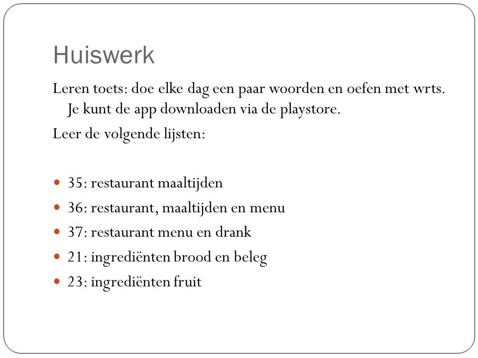Huiswerk Leren toets: doe elke dag een paar woorden en oefen met wrts. Je kunt de app downloaden via de playstore. Leer de volgende lijsten: 35: resta