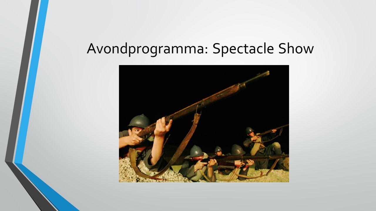 Avondprogramma: Spectacle Show