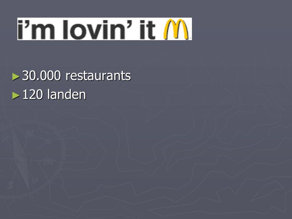 ► 30.000 restaurants ► 120 landen