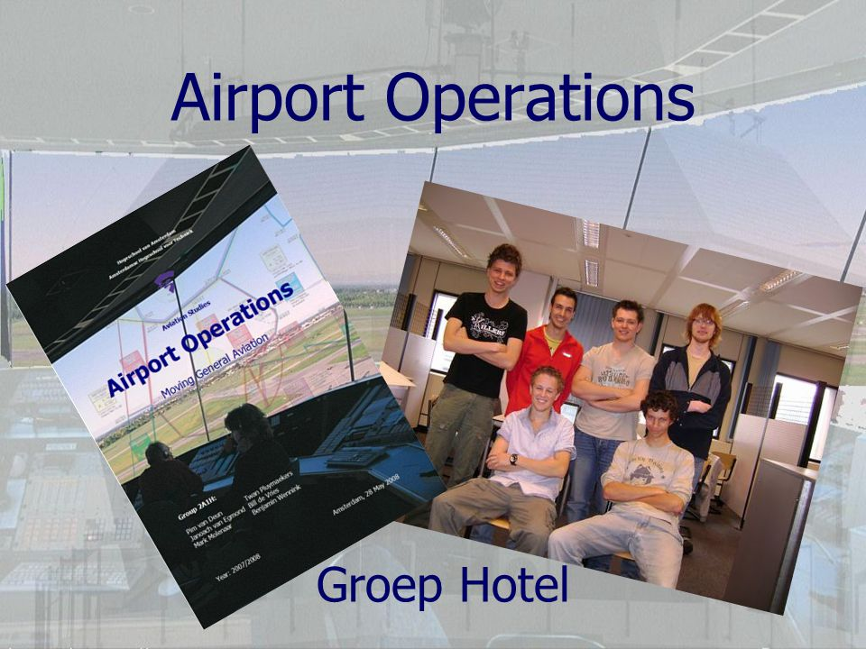Airport Operations Groep Hotel