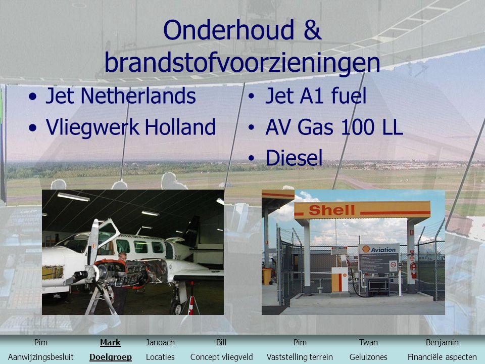 Onderhoud & brandstofvoorzieningen Jet Netherlands Vliegwerk Holland Jet A1 fuel AV Gas 100 LL Diesel PimMarkJanoachBillPimTwanBenjamin Aanwijzingsbes