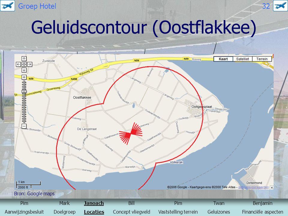 Geluidscontour (Oostflakkee) Bron: Google maps PimMarkJanoachBillPimTwanBenjamin AanwijzingsbesluitDoelgroepLocatiesConcept vliegveldVaststelling terr