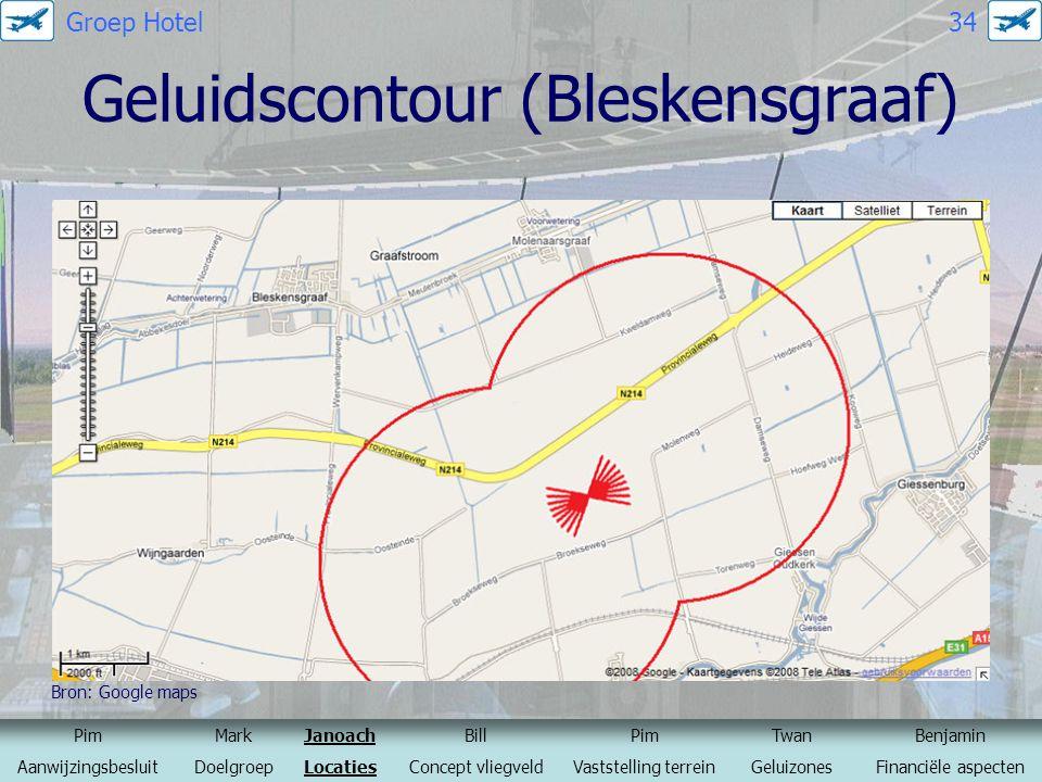 Geluidscontour (Bleskensgraaf) Bron: Google maps PimMarkJanoachBillPimTwanBenjamin AanwijzingsbesluitDoelgroepLocatiesConcept vliegveldVaststelling te