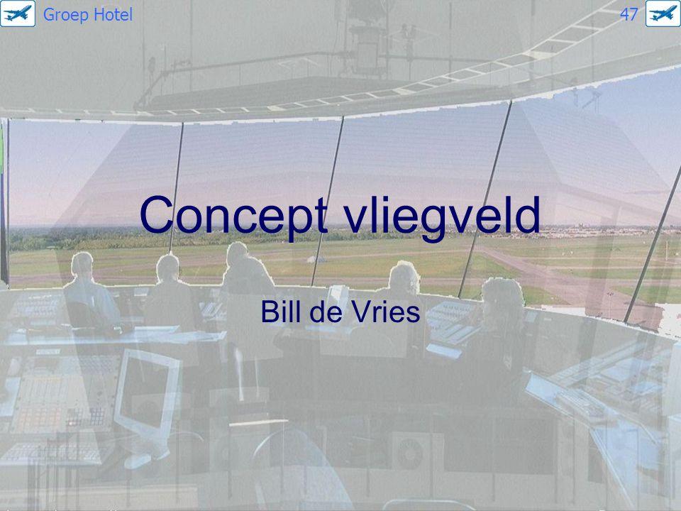 Concept vliegveld Bill de Vries Groep Hotel 47